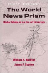 William A. Hachten: The World News Prism: Global Media in an Era of Terrorism