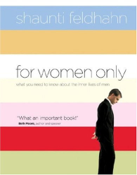 Shaunti Feldhahn: For Women Only