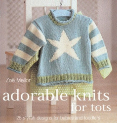 Zoe Mellor: Adorable Knits for Tots