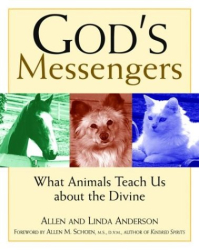 Allen Anderson: God's Messengers: What Animals Teach Us About the Divine