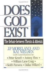 P.J.;Nielsen Moreland: Does God Exist?: Debate Between Theists and Atheists