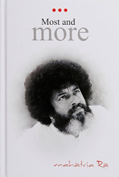 Mahatria Ra:  Most And More
