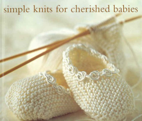 Erika Knight: Simple Knits for Cherished babies