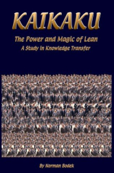 Norman Bodek: Kaikaku, The Power and Magic of Lean