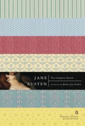 Jane Austen: The Complete Novels  (Penguin Classics Deluxe Edition)