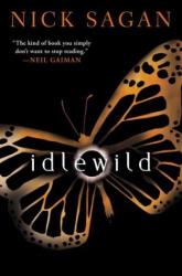 nick sagan: idlewild