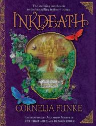 Cornelia Funke: Inkdeath (Inkheart)