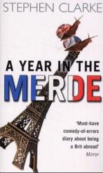 Stephen Clarke: Year in the Merde