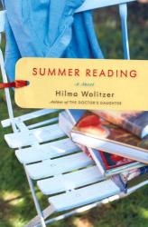 Hilma Wolitzer: Summer Reading: A Novel