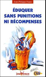 Jean-Philippe Faure: Eduquer sans punitions ni récompenses