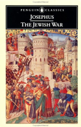Flavius Josephus: The Jewish War