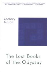 Zachary Mason: The Lost Books of The Odyssey: A Novel