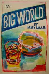 Mary Miller: Big World
