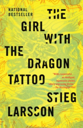 Stieg Larsson: The Girl with the Dragon Tattoo (Vintage)