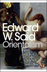 Edward W. Said: Orientalism: Western Conceptions of the Orient (Penguin Modern Classics)