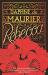 Daphne Du Maurier: Rebecca (Virago Modern Classics Book 300)