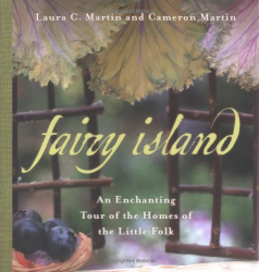 Laura Martin: Fairy Island: An Enchanted Tour of the Homes of the Little Folk