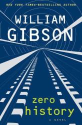 William Gibson: Zero History