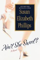 Susan Elizabeth Phillips: Ain't She Sweet?