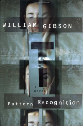 William Gibson: Pattern Recognition