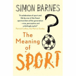Simon Barnes: The Meaning of Sport