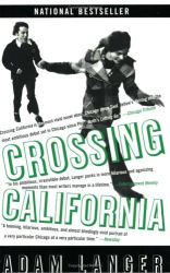 Adam  Langer: Crossing California