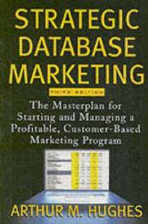 Arthur Middleton Hughes: Strategic Database Marketing
