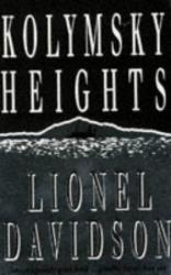 Lionel Davidson: Kolymsky Heights