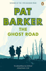 Pat Barker: The Ghost Road