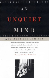 Kay Redfield Jamison: An Unquiet Mind: A Memoir of Moods and Madness