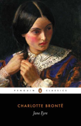 Charlotte Brontë: Jane Eyre (Penguin Classics)