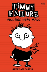 Timmy Failure - Mistakes Were Made cover