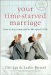 Les and Leslie Parrott: Your Time-Starved Marriage: How to Stay Connected at the Speed of Life