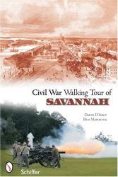 David D'Arcy: Civil War Walking Tour of Savannah