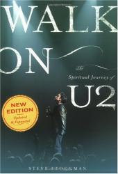 Steve Stockman: Walk On: The Spiritual Journey Of U2