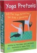 Tara Guber: Yoga Pretzels: 50 Fun Yoga Activities For Kids & Grownups (Yoga Cards)