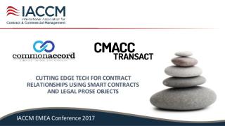 Common-accord-cmacc-transact-iaccm-presentation-20170509-1-638