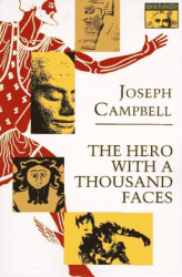 Joseph Campbell: The Hero with a Thousand Faces (Mythos Books)