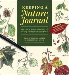 Clare Walker Leslie: Keeping a Nature Journal: Discover a Whole New Way of Seeing the World Around You