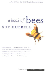 Sue Hubbell: A Book of Bees: And How to Keep Them
