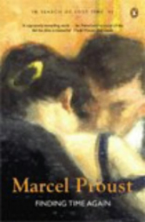 Marcel Proust: In Search of Lost Time: Finding Time Again v. 6 (In Search of Lost Time 6)