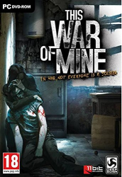 : This War of Mine
