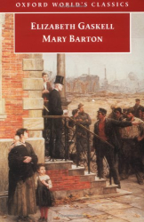 Elizabeth Cleghorn Gaskell: Mary Barton (Oxford World's Classics)