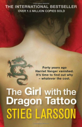 Stieg Larsson: The Girl with the Dragon Tattoo (Millennium Trilogy Book 1)