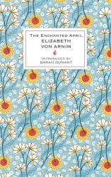 Elizabeth von Arnim: The Enchanted April (VMC Designer Collection)