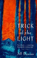 Jill Dawson: Trick of the Light