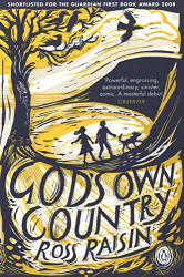 Ross Raisin: God's Own Country