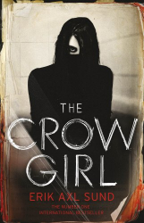 Erik Axl Sund: The Crow Girl