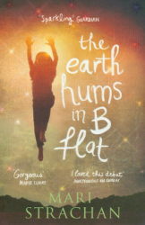 Mari Strachan: The Earth Hums in B Flat