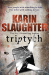 Karin Slaughter: Triptych
